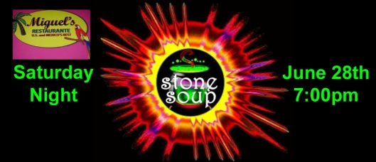 Stone Soup at Miguels - 6-28-14