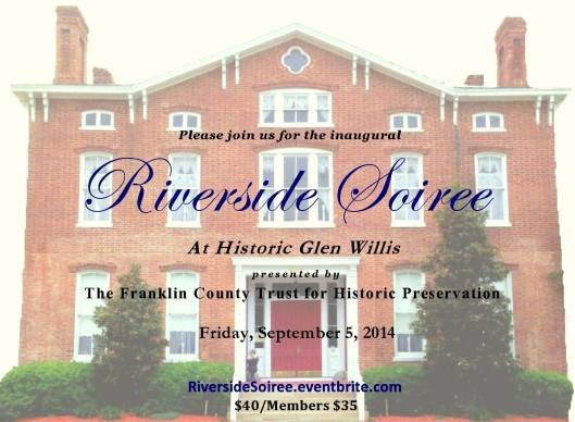Glen Willis Riverside Soiree for Frankin County Trust for Historic Preservation 2014