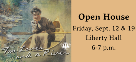 Two Loves and a River Open House
