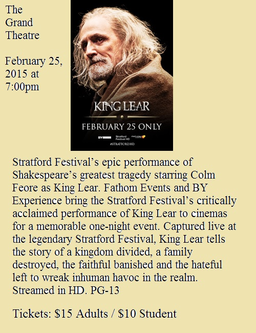 King Lear at the Grand Theatre - 2-25-15
