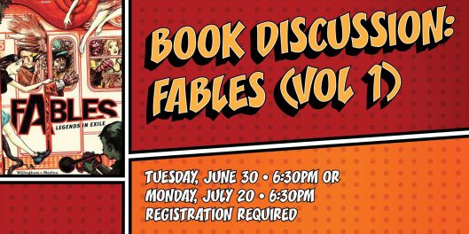Book Discussion: Fables (Volume 1) - June 30th & July 20th