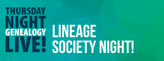 Thursday Night Live!: Lineage Society Night! - July 9th