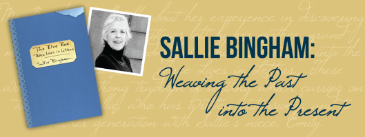 Sallie Bigham - Weaving the Past into the Present - 11-13-15