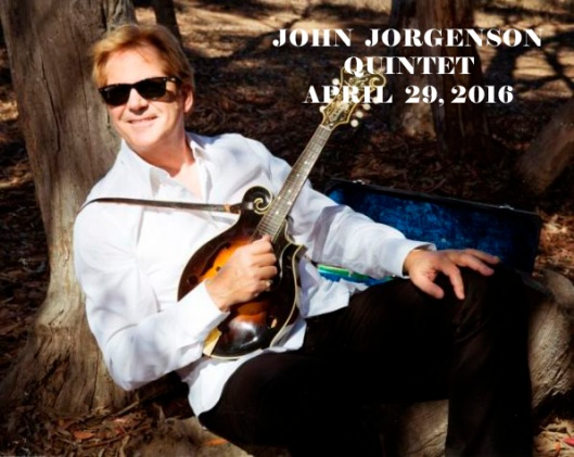 JOHN JORGENSON QUINTET at The Grand Theatre - 4-29-16