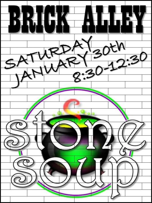 Stone Soup at the Brick Alley - 1-30-16