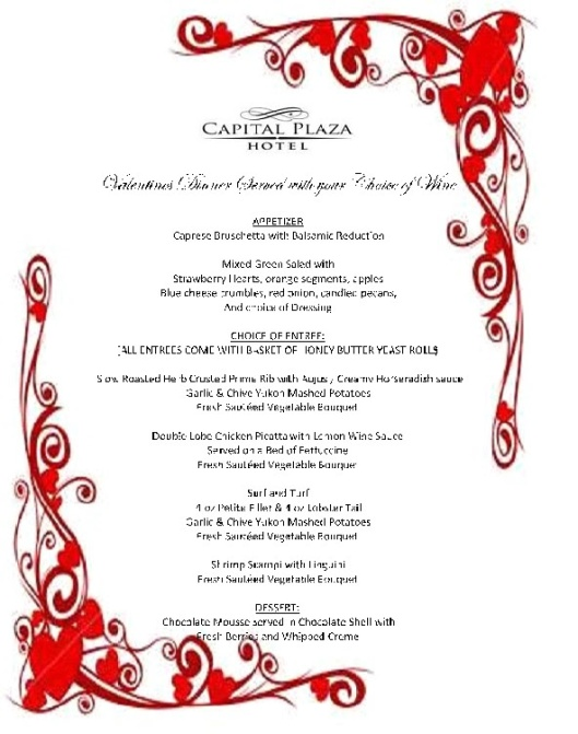 Capital Plaza Hotel Valentine's Day Dinner for Two - 2-13-16