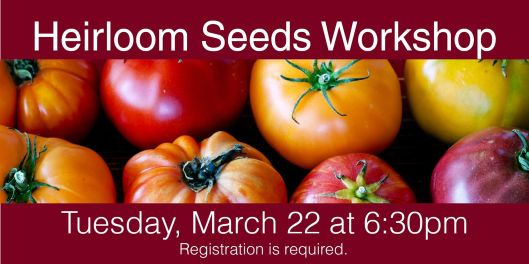Heirloom Seeds Workshop at the PSPL - 3-22-16