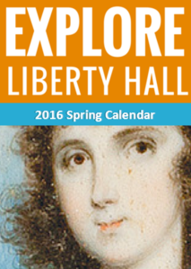 Liberty Hall 2016 Spring Events
