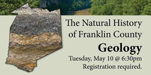 The Natural History of Franklin County - Geology - 5-10-16