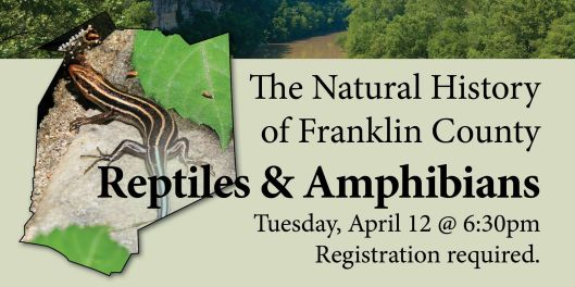 The Natural History of Franklin County - Reptiles & Amphibians - 4-12-16