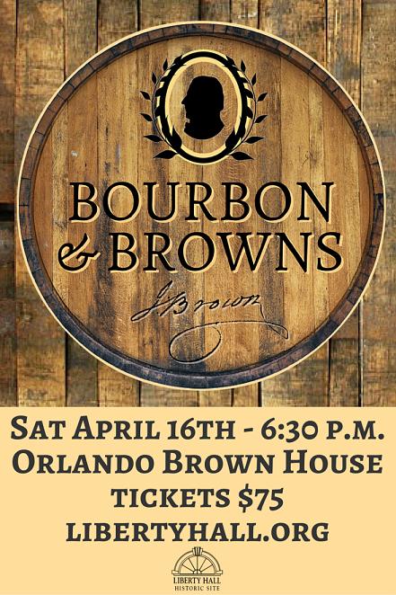 Bourbon & Browns at Liberty Hall - 4-18-16