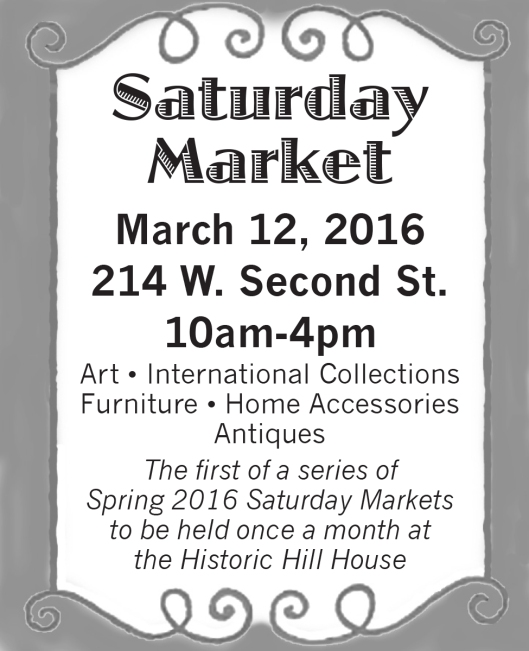 Saturday Market at the Hill House - 3-12-16