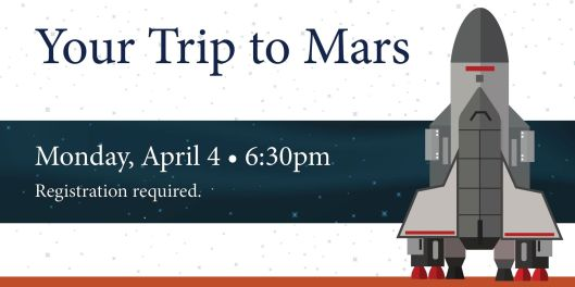 Your Trip to Mars at the Paul Sawyier Public Library - 4-4-16