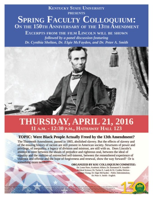 'Lincoln' and the 13th Amendment at KSU - 4-21-16
