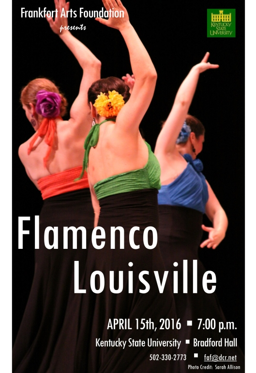 Frankfort Arts Foundation presents Flamenco Louisville at KSU - 4-15-16