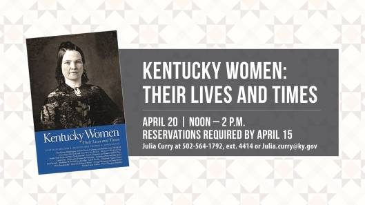 Kentucky Women - Their Lives and Times - 4-20-16
