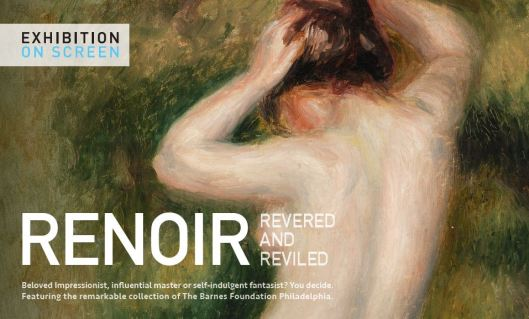 Renoir - Revered and Reviled at The Grand Theatre - 4-21-16