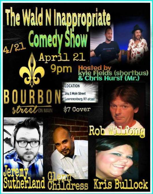 Wald N Inappropiate Comedy Show at Bourbon Street on Main - 4-21-16