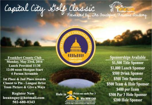 Capital City Golf Classic hosted by the Frankfort Christian Academy - 5-23-16