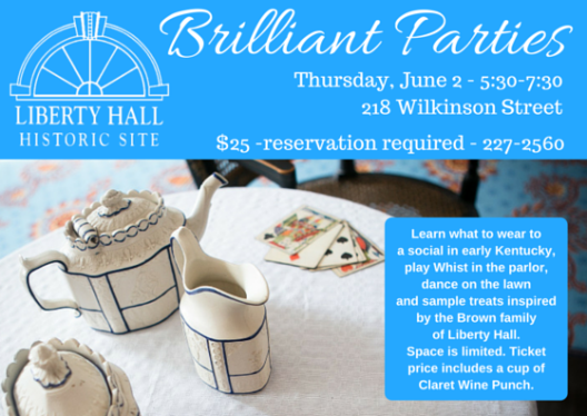 "Hands-on History at ""Brilliant Parties"" at Liberty Hall - 6-2-16"