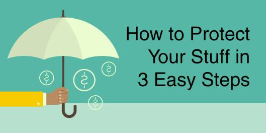 How to Protect Your Stuff in 3 Easy Steps at the PSPL- 5-24-16