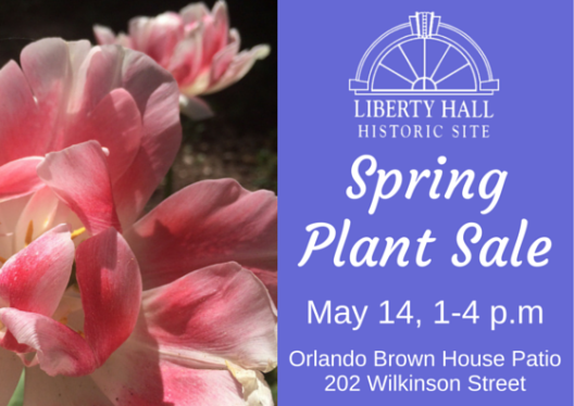 Sping Plant Sale at Liberty Hall - 5-14-16