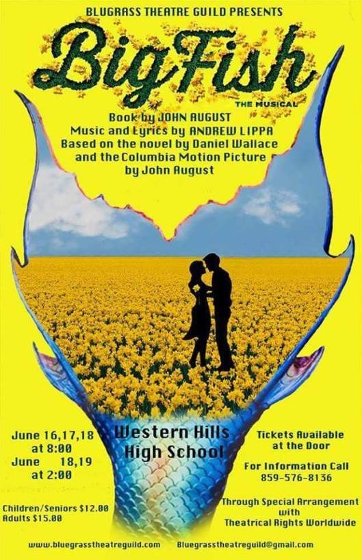 Bluegrass Theatre Guild presents BIG FISH the Musical - June18-20