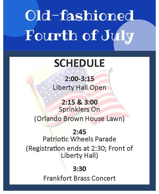 Old Fashioned 4th of July at Liberty Hall Schedule - 7-4-16