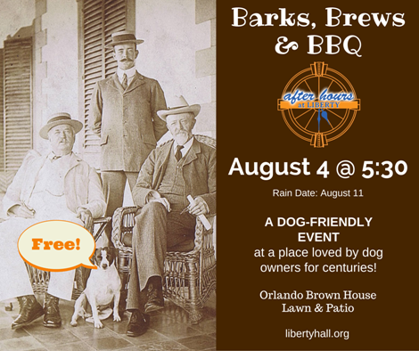 Barks, Brews & BBQ at Liberty Hall - 8-4-16