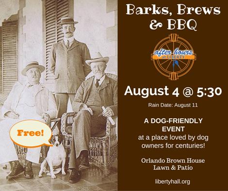 Barks, Brews & BBQ at Liberty Hall - 8-4-16