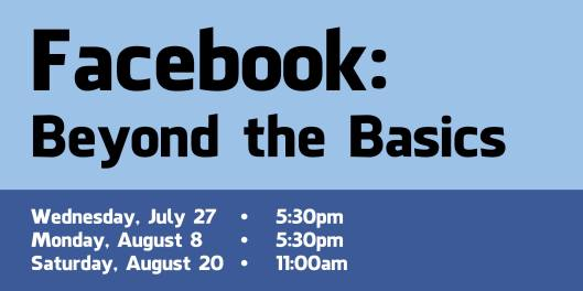 Facebook-Beyond the Basics - JulAug2016