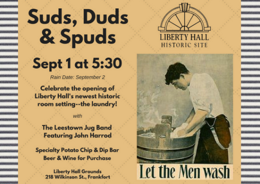 Suds Duds & Spuds - The Laundry at Liberty Hall - 9-1-16