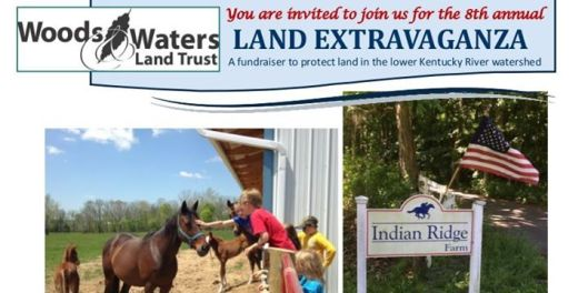 Woods & Waters Land Trust 8th Annual Land Extravaganza - 9-10-16
