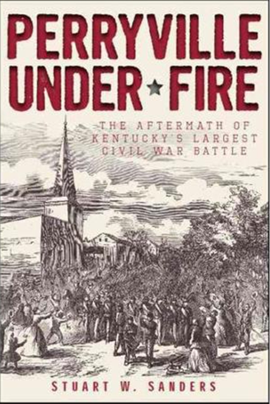 perryville-under-fire-the-aftermath-of-kentuckys-largest-civil-war-battle
