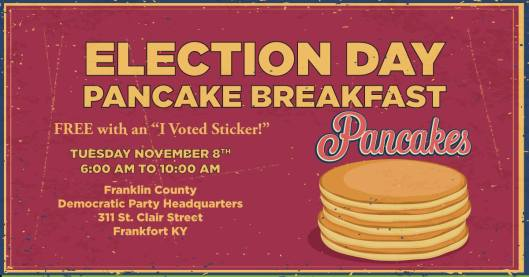 free-election-day-pancake-breakfast-at-franklin-county-democratic-party-headquarters-11-8-16